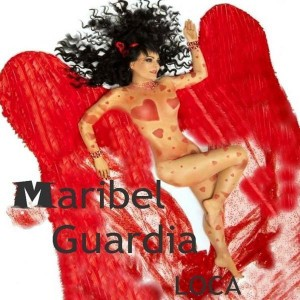 Maribel Guardia - Loca